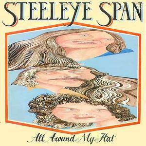 Cover - Steeleye Span: All Around My Hat
