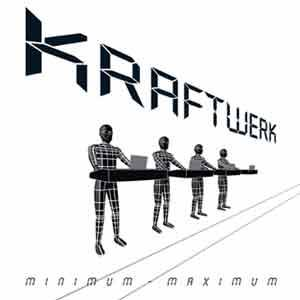Kraftwerk: Minimum - Maximum - Cover