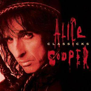 Alice Cooper: Classicks (CD) - Bild 1