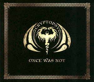 Cryptopsy: Once Was Not (CD) - Bild 1