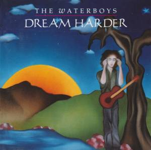 Cover - Waterboys, The: Dream Harder
