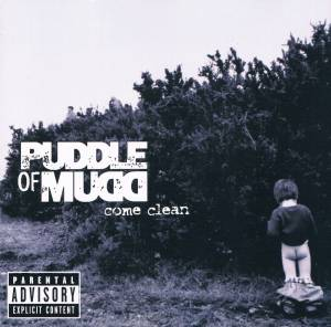 Puddle Of Mudd: Come Clean (CD) - Bild 1