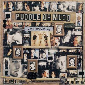 Cover - Puddle Of Mudd: Life On Display