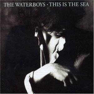 The Waterboys: This Is The Sea - Cover