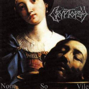 Cover - Cryptopsy: None So Vile