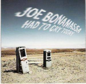 Cover - Joe Bonamassa: Had To Cry Today