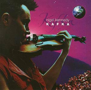 Cover - Nigel Kennedy: Kafka
