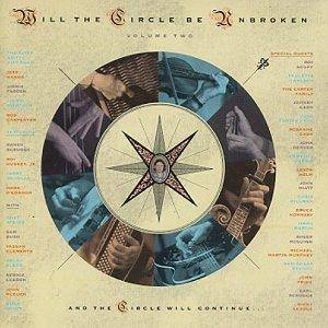 Nitty Gritty Dirt Band: Will The Circle Be Unbroken Volume Two - Cover