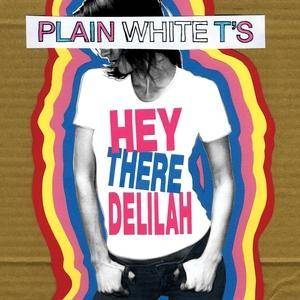 Cover - Plain White T's: Hey There Delilah