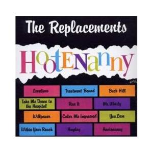 The Replacements: Hootenanny - Cover
