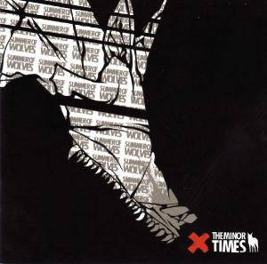 Cover - Minor Times, The: Summer Of Wolves