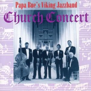 Papa Bue's Viking Jazzband: Church Concert - Cover