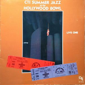 Ron Carter, Airto Moreira, Jack DeJohnette, Milt Jackson, Hank Crawford, Joe Farrell, Hubert Laws, Johnny Hammond, Freddie Hubbard, Bob James, Esther Phillips, George Benson, Grover Washington Jr., Stanley Turrentine, Deodato: Cti Summer Jazz At The Hollywood Bowl Live One - Cover