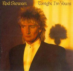 Rod Stewart: Tonight I'm Yours - Cover