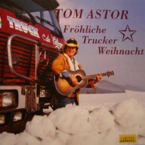 tom astor fr hliche trucker weihnacht cd 1992. Black Bedroom Furniture Sets. Home Design Ideas