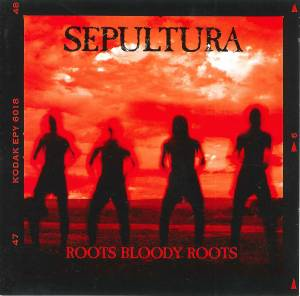 Sepultura: Roots Bloody Roots - Cover