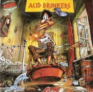 Acid Drinkers: Are You A Rebel? - Cover