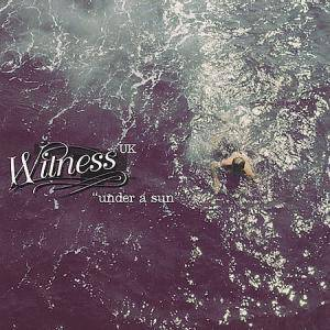 Witness: Under A Sun - Cover