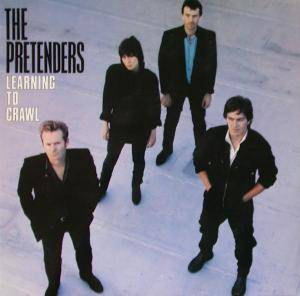 Pretenders: Learning To Crawl (LP) - Bild 1