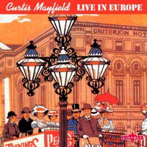 Curtis Mayfield: Live In Europe - Cover