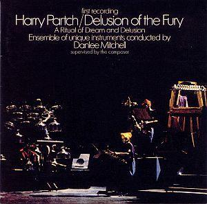 Harry Partch: Delusion Of The Fury (A Ritual Of Dream And Delusion) - Cover