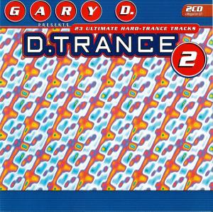 Gary D. Presents D.Trance 2 - Cover
