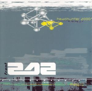 Front 242: Headhunter 2000 - Cover