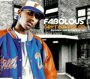 Cover - Fabolous: Can't Let Go