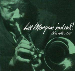 Lee Morgan: Indeed! - Cover