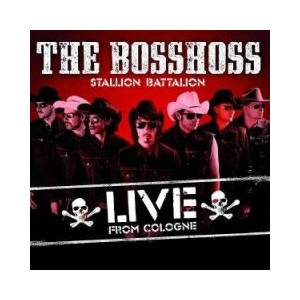 The BossHoss: Stallion Battalion - Live From Cologne - Cover
