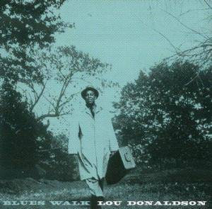Lou Donaldson: Blues Walk - Cover