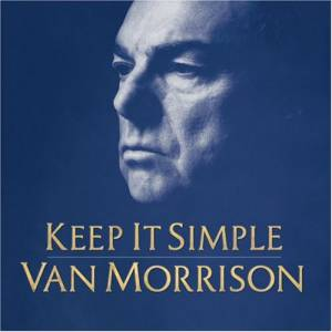 Van Morrison: Keep It Simple - Cover