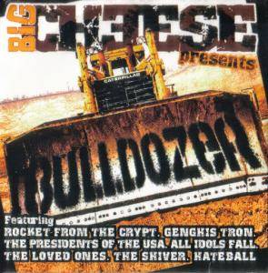 Big Cheese presents Bulldozer - Cover