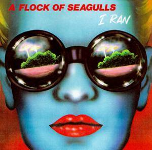 A Flock Of Seagulls: I Ran - Cover