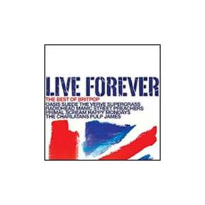 Live Forever - The Best Of Britpop - Cover