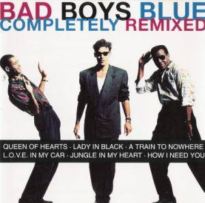 Cover - Bad Boys Blue: Completely Remixed