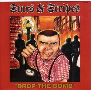 Stars And Stripes: Drop The Bomb - Cover