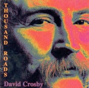 Cover - David Crosby: Thousand Roads