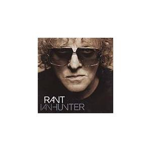 Cover - Ian Hunter: Rant