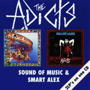The Adicts: Sound Of Music / Smart Alex - Cover