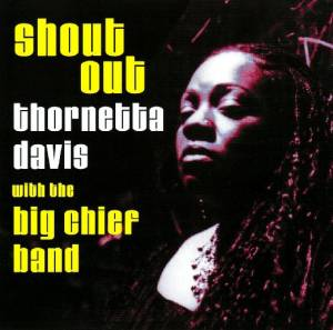 Thornetta Davis With The Big Chief Band: Shout Out - Cover
