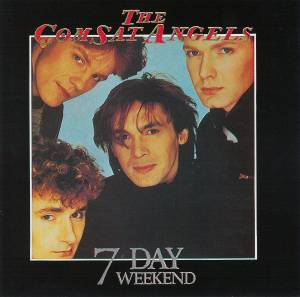 The Comsat Angels: Seven Day Weekend - Cover