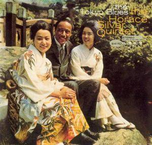 Horace Silver Quintet: Tokyo Blues, The - Cover