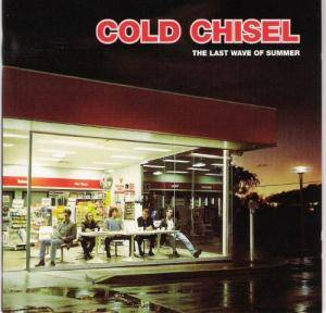 Cover - Cold Chisel: Last Wave Of Summer, The