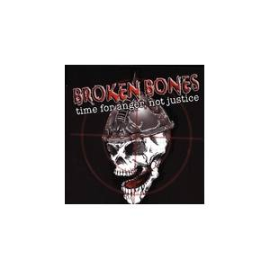 Cover - Broken Bones: Time For Anger, Not For Justice