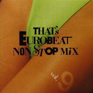 That's Eurobeat Non Stop Mix Vol. 9 - Cover