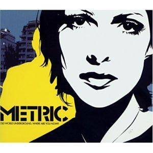 Cover - Metric: Old World Underground, Where Are You Now?