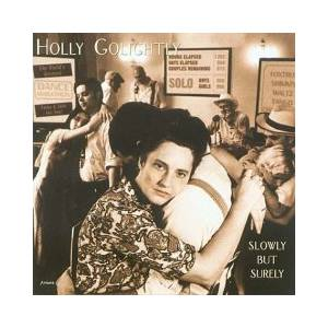 Cover - Holly Golightly: Slowly But Surely