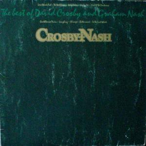 Crosby & Nash: Best Of David Crosby And Graham Nash, The - Cover