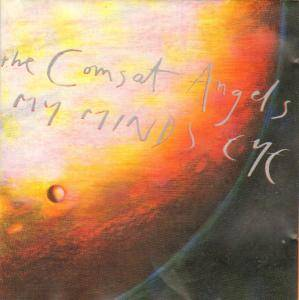 The Comsat Angels: My Minds Eye - Cover